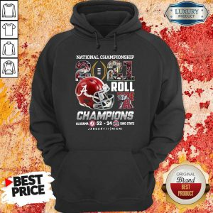 Great Roll Tide Champions Alabama 52 24 Ohio Hoodie