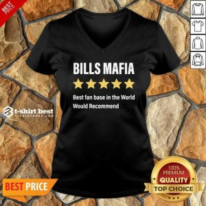 Buffalo Bills Mafia Best Fanbase In The World Would Recommend V-neck - Design By 1tees.com
