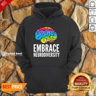 Embrace Neurodiversity Brain Adhd Autism Asd Awareness Hoodie - Design By 1tees.com
