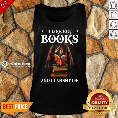 Dragon I Like Big Books And I Cannot Lie Tank Top - Design By 1tees.com