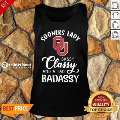 Oklahoma Sooners Lady Sassy Classy And A Tad Badassy Tank Top - Design By 1tees.com
