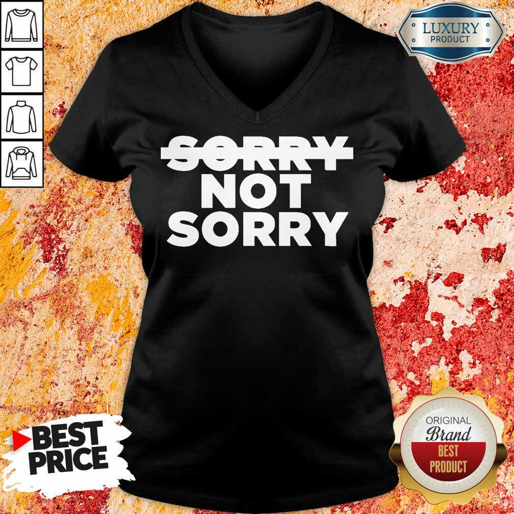 Nonplussed No Sorry 4 Not Sorry V-neck - Design by T-shirtbest.com
