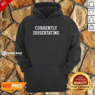 Currently Dissertating 2021 Hoodie - Design By 1tees.com