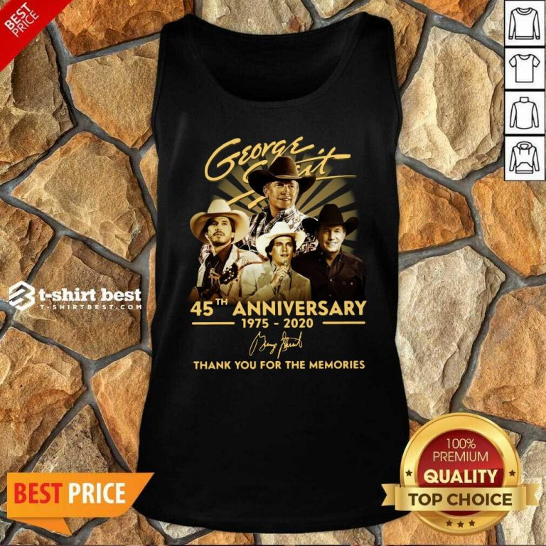 George Strait 45th Anniversary 1975 2020 Thank You For The Memories Signature Tank Top - Design By 1tees.com