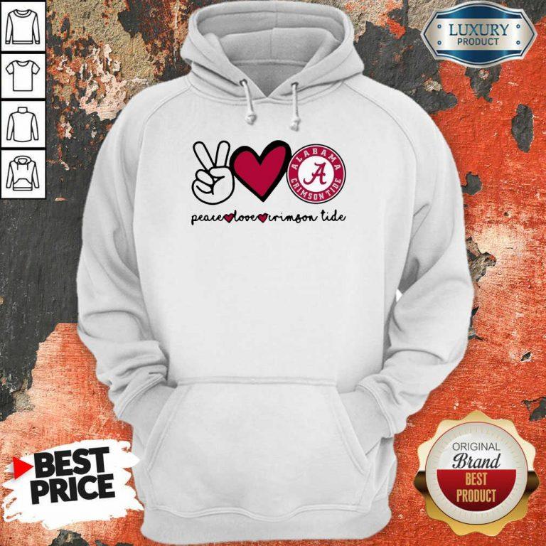 Original Peace Love And Alabama Crimson Logo 2021 Hoodie