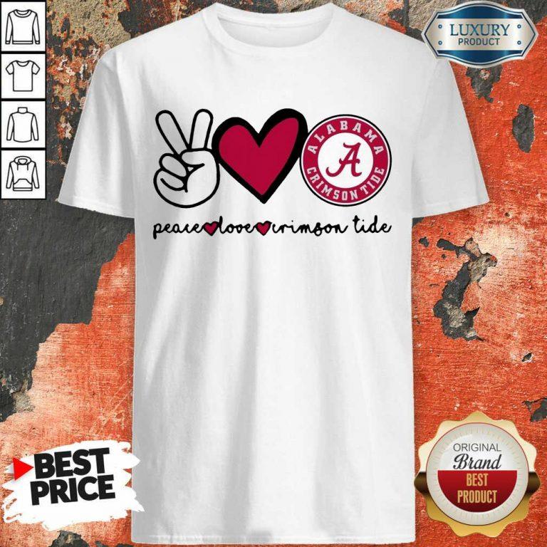 Original Peace Love And Alabama Crimson Logo 2021 Shirt