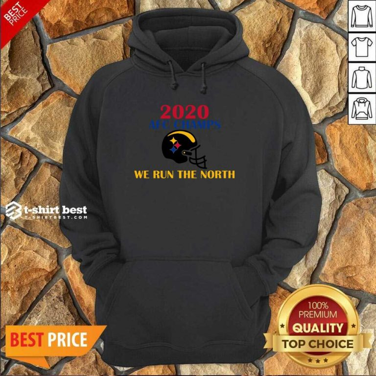 2020 Afc Champs Pittsburgh Steelers Football We Run The North Hoodie - Design By 1tees.com