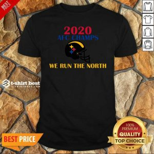 2020 Afc Champs Pittsburgh Steelers Football We Run The North Shirt - Design By 1tees.com