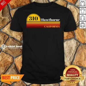 310 Hawthorne California Vintage Sunset With Area Code Shirt - Design By 1tees.com