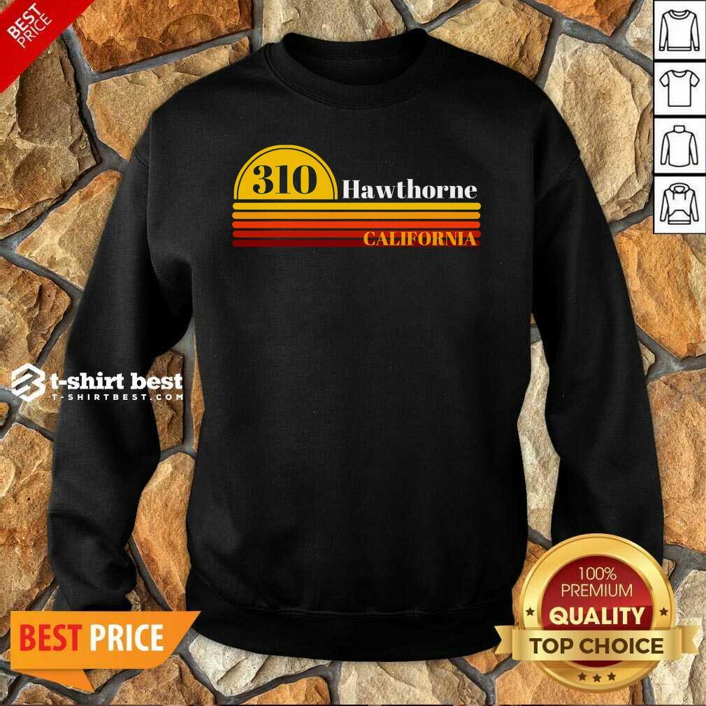 310 Hawthorne California Vintage Sunset With Area Code Sweatshirt - Design By 1tees.com