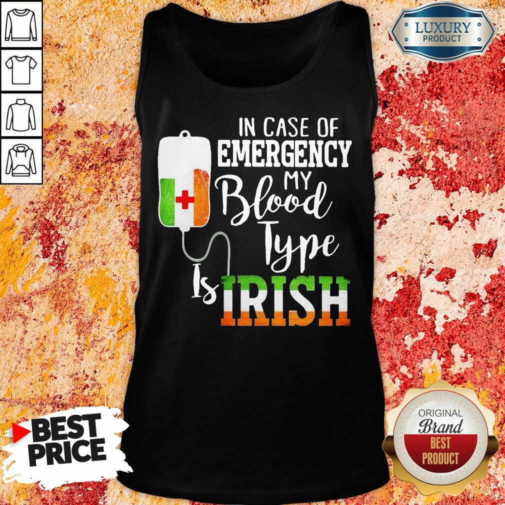 Sad In Case Of Emergency My Blood Type 3 Is Irish Tank Top - Design by T-shirtbest.com