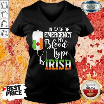 Sad In Case Of Emergency My Blood Type 3 Is Irish V-neck - Design by T-shirtbest.com