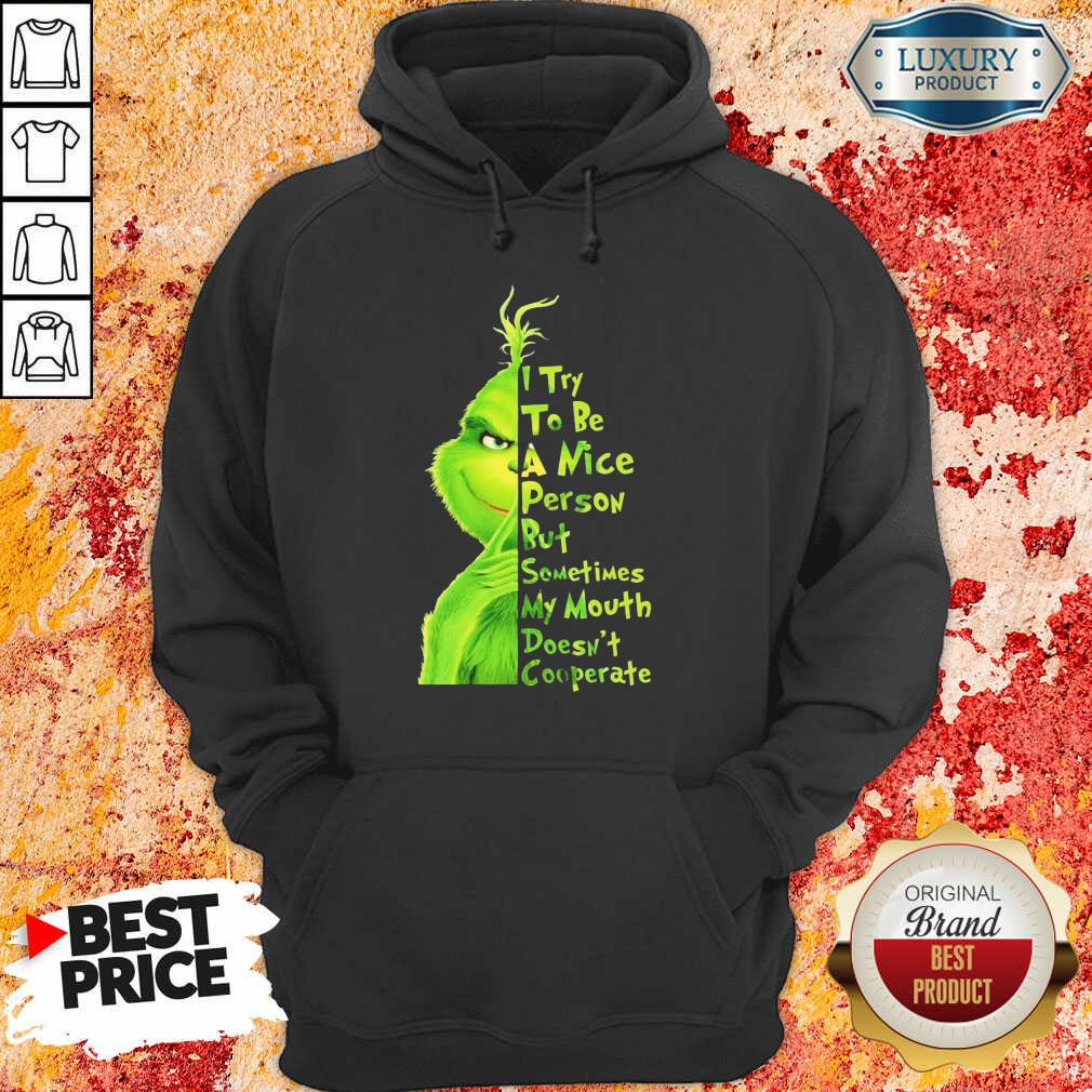 Seething Grinch Try To Be A Nice Person But Mouth Doesnt Cooperate 2 Hoodie - Design by T-shirtbest.com