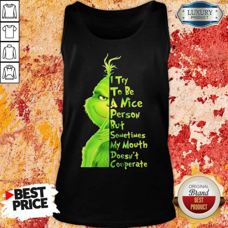 Seething Grinch Try To Be A Nice Person But Mouth Doesnt Cooperate 2 Tank Top - Design by T-shirtbest.com