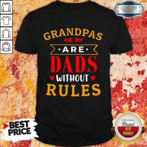 Stressed Grandpas Are Dads Without 7 Rules Shirt - Design by T-shirtbest.com