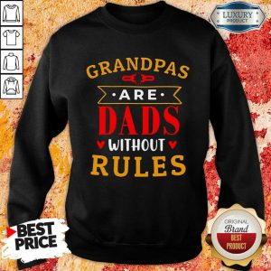 Stressed Grandpas Are Dads Without 7 Rules Sweatshirt - Design by T-shirtbest.com