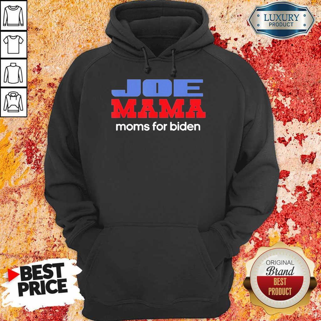 Surprised Joe Mama Moms For Biden 4 Hoodie