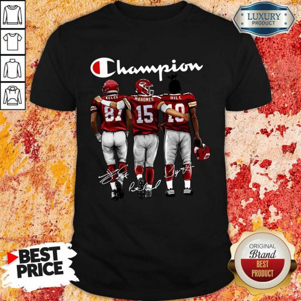 Thoughtful Kansas City Chiefs 3 Champion Kelce Mahomes Hill Signatures Shirt - Design by T-shirtbest.com