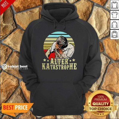 Awesome Alter Katastrophe Vintage Hoodie
