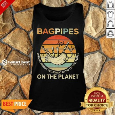 Bagpipes Musical Instrument 4 On The Planet Tank Top - Design by T-shirtbest.com