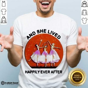 3 Ballet Girls And She Lived Happily Ever After Shirt - Design by T-shirtbest.com