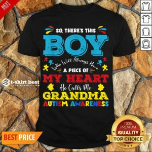 Boy Calls Me Grandma 9 Autism Awareness Shirt - Design by T-shirtbest.com