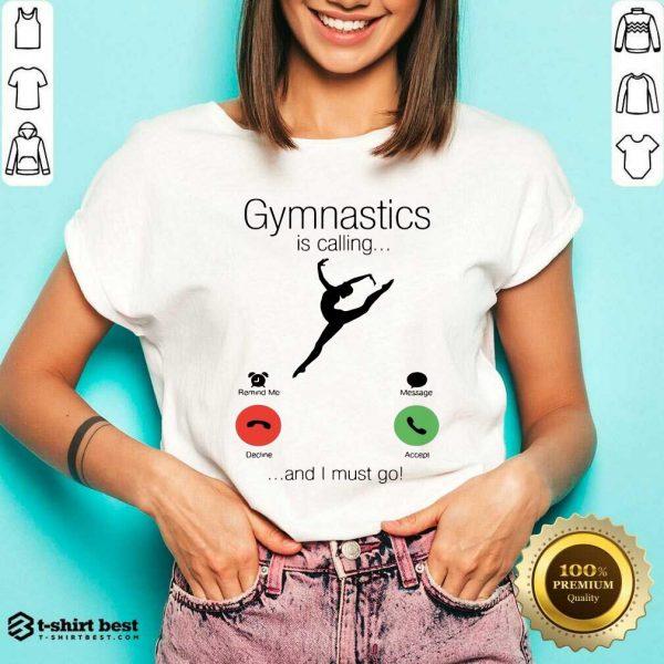 Gymnastics Is Calling And 5 I Must Go V-neck - Design by T-shirtbest.com