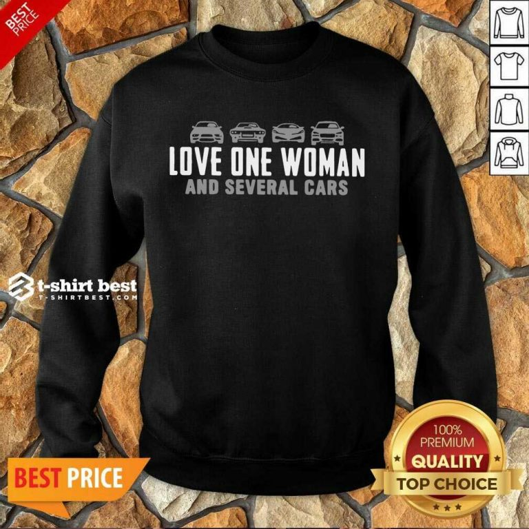 Love One Woman And 1 Several Cars Sweatshirt - Design by T-shirtbest.com