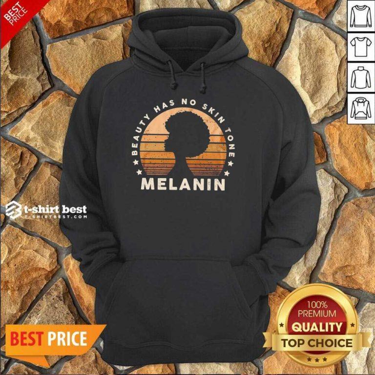 Melanin Beauty Has No 3 Skin Tone Vintage Hoodie - Design by T-shirtbest.com