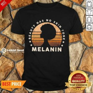 Melanin Beauty Has No 3 Skin Tone Vintage Shirt - Design by T-shirtbest.com