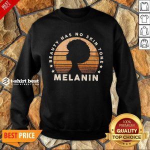 Melanin Beauty Has No 3 Skin Tone Vintage Sweatshirt - Design by T-shirtbest.com