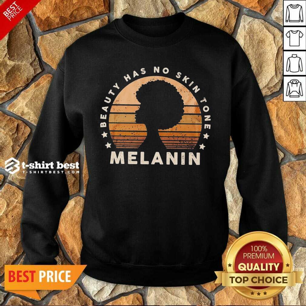 Melanin Beauty Has No 3 Skin Tone Vintage Sweatshirt - Design by T-shirtbest.com
