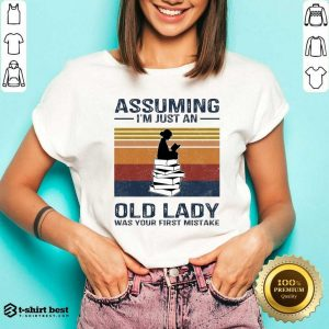Nice Assuming Im Just Old Lady First Mistake V-neck