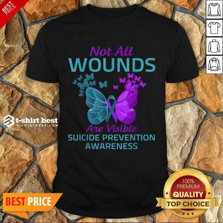 Not All Wounds Are Visible Suicide 7 Awareness Shirt - Design by T-shirtbest.com