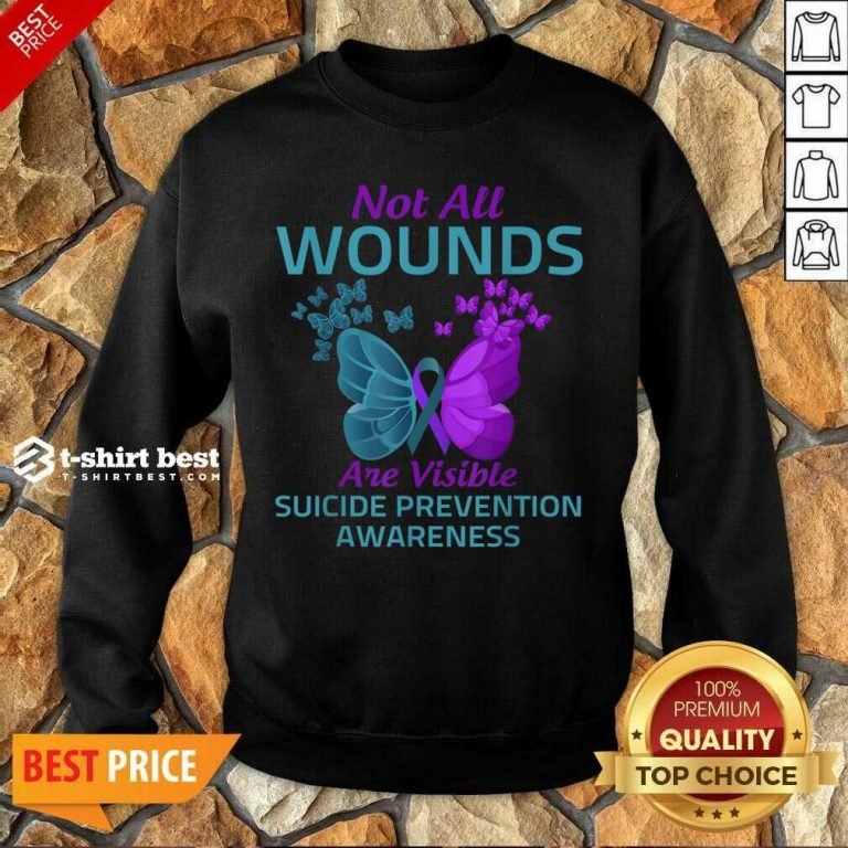 Not All Wounds Are Visible Suicide 7 Awareness Sweatshirt - Design by T-shirtbest.com