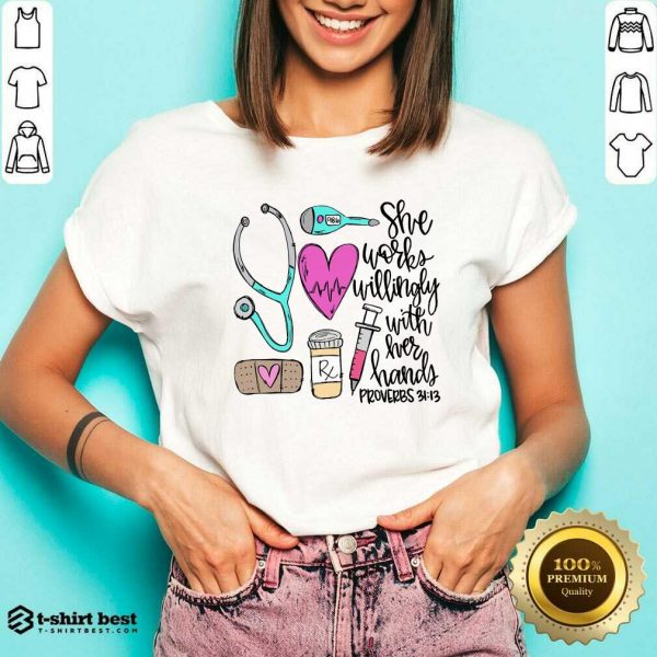 Awesome She Works Willingly With Her Hands Proverbs V-neck