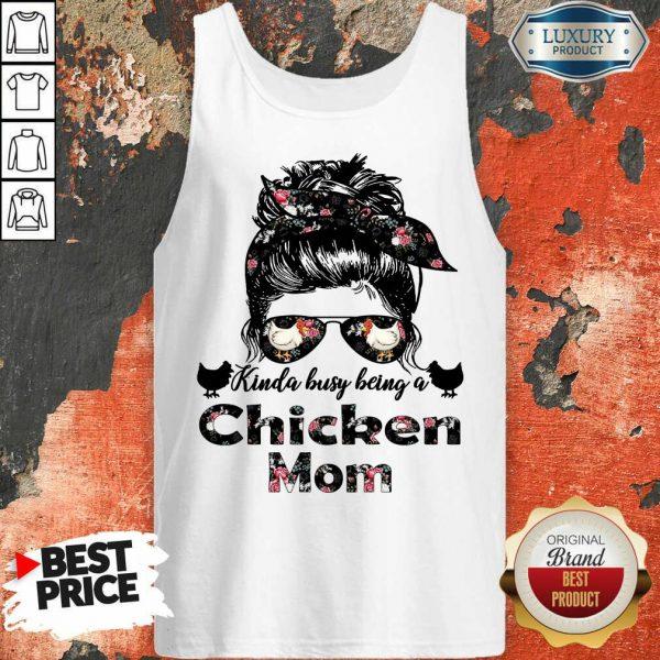 Funny Kinda Busy Being A Chicken Mom Farmer Tank Top