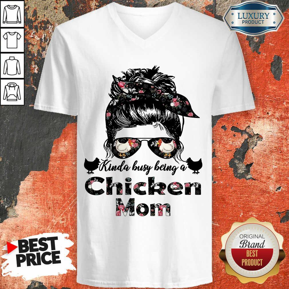 Funny Kinda Busy Being A Chicken Mom Farmer V-neck