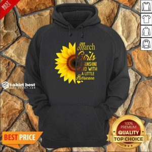 Nice March Girls Are Sunshine Mixed With A Little Hurricane Sunflower Hoodie