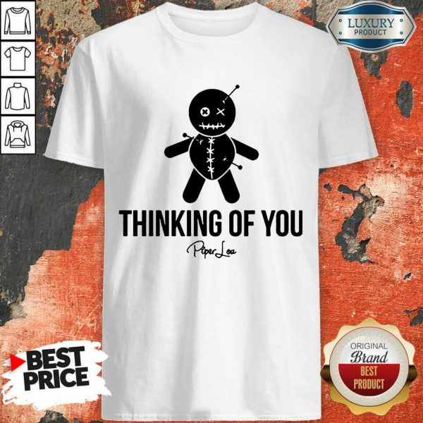 Thinking Of You Shirt