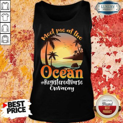 At The Ocean Registered Nurse On Vacay Tank Top