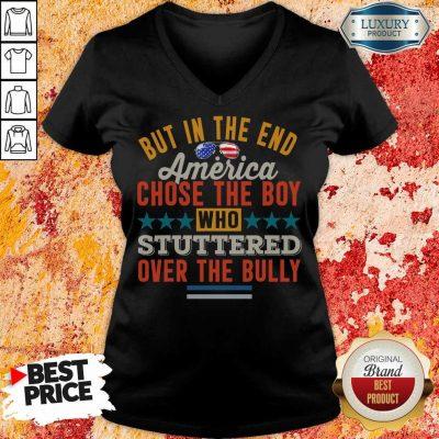 America Chose The Boy Stuttered Over The Bully V-neck