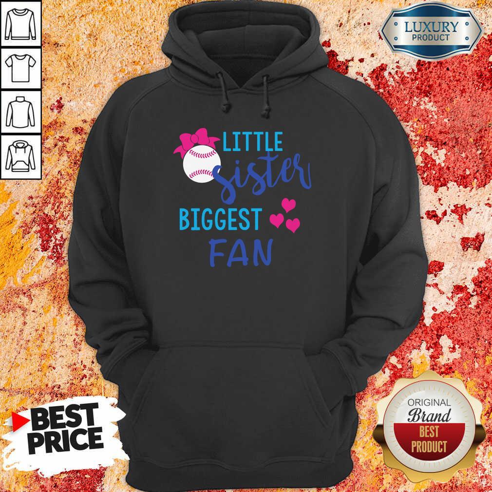 Baseball Little Sister Biggest Fan Hoodie