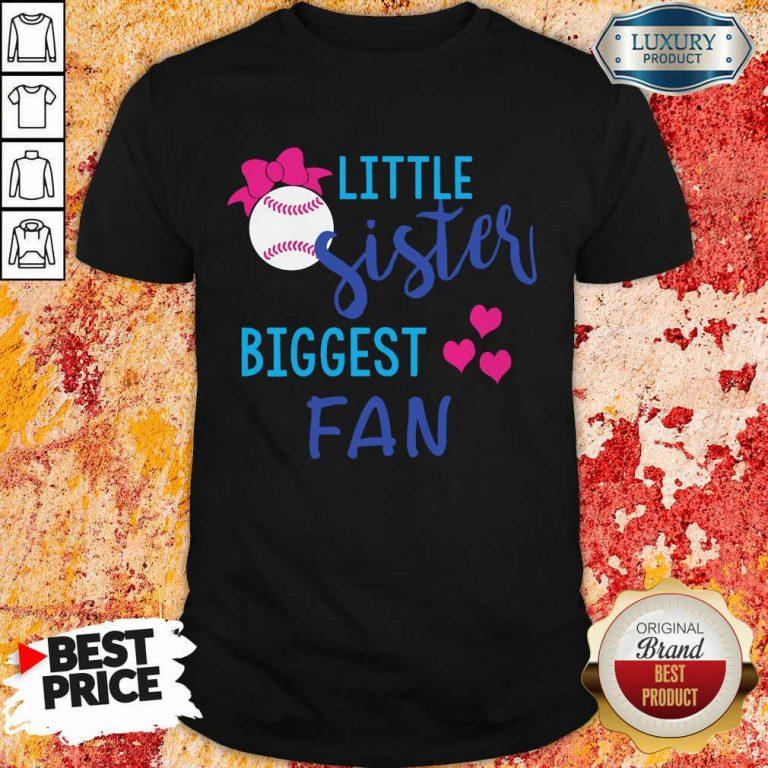 Baseball Little Sister Biggest Fan Shirt