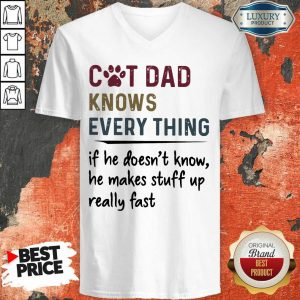 Cat Dad Knows Everything V-neck