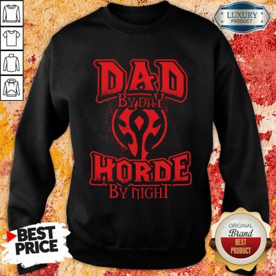 Dad By Day Horde By Night Sweatshirt