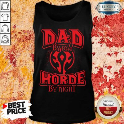 Dad By Day Horde By Night Tank Top