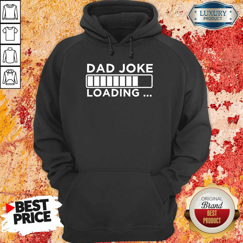 Dad Joke Loading Hoodie