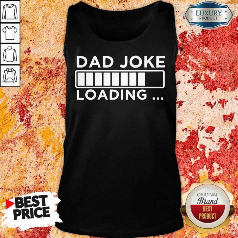 Dad Joke Loading Tank Top