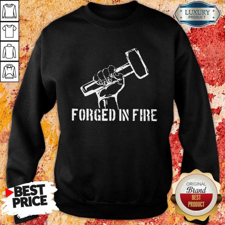 Forged In Fire Sweatshirt
